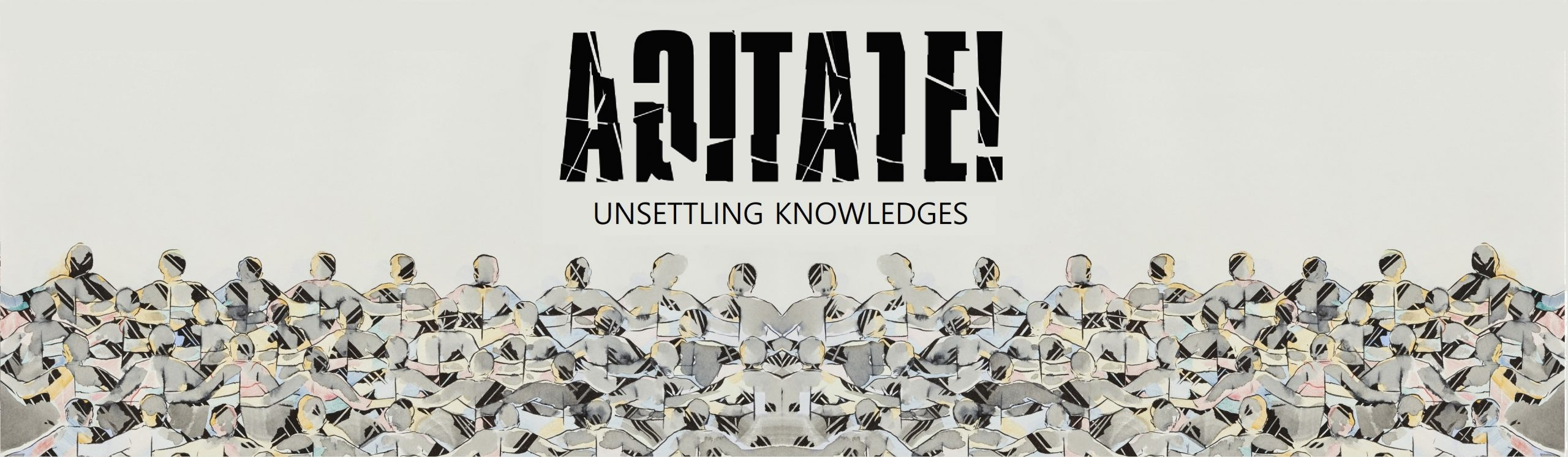 AGITATE! - Unsettling Knowledges